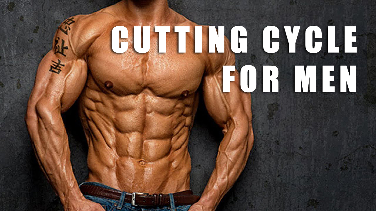 Cutting cycle for men with the use of pharmacology_farmaboom